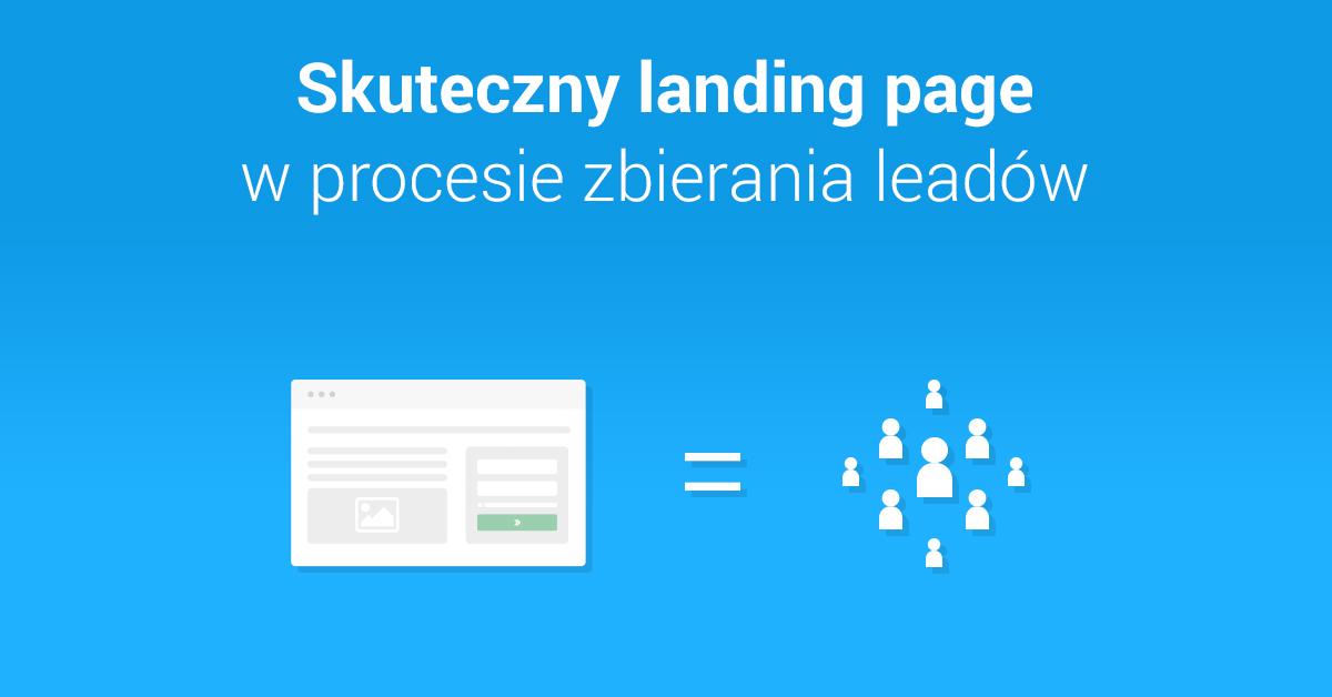 Skuteczny landing page wprocesie zbierania leadów